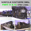NORFOLK SOUTHERN 1980s, PART 11 & 12, Ohio Lines™ (from 1-West Productions™)