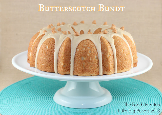 Butterscotch Bundt - I Like Big Bundts 2013 - Day 3