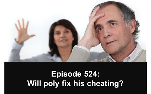 Polyamory Weekly   –  524: Will poly fix my husband's cheating?