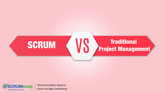Scrum vs. Traditional Project Management | SCRUMstudy Blog