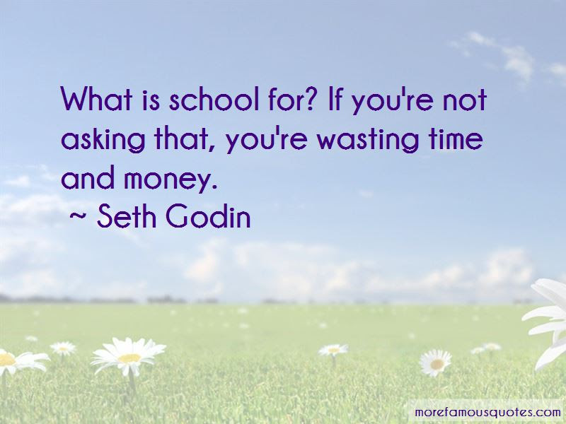 Quotes About Wasting Time And Money Top 23 Wasting Time And Money