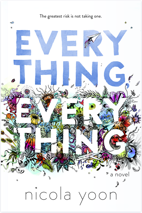 Mini-reseña: Everything, everything de Nicola Yoon