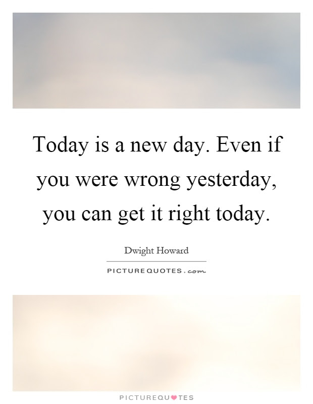 Lovely Quotes For Today Is A New Day