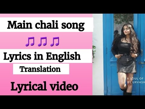 Main chali dekho pyar ki gali Song Lyrics in English-Hindi BY LyricsSpy