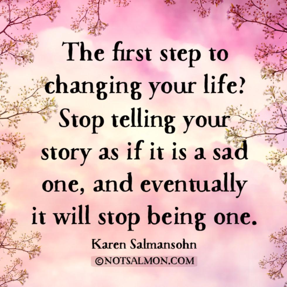 quote sad story change life