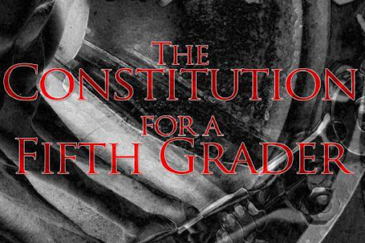 CLICK HERE to support The Constitution for a Fifth Grader