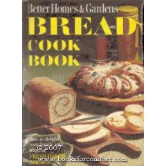 Better Homes & Gardens Bread Cook Book