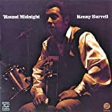 Kenny Burrell - Round Midnight