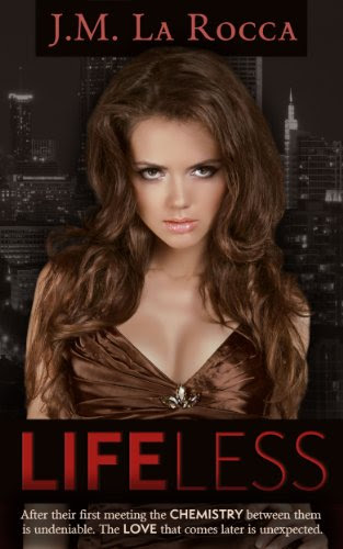 Lifeless (Volume 1) by J.M. La Rocca
