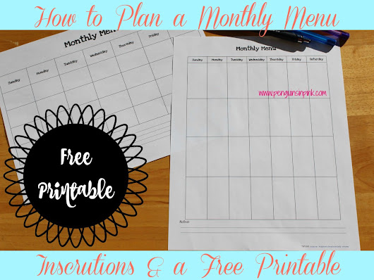 How to Plan a Monthly Menu & a Free Printable - Penguins in Pink