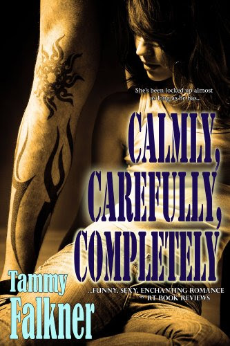 Calmly, Carefully, Completely (Reed Brothers) by Tammy Falkner
