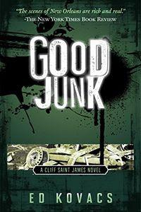 Good Junk by Ed Kovacs