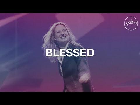 Blessed Lyrics - Darlene Zschech (Hillsong Worship)
