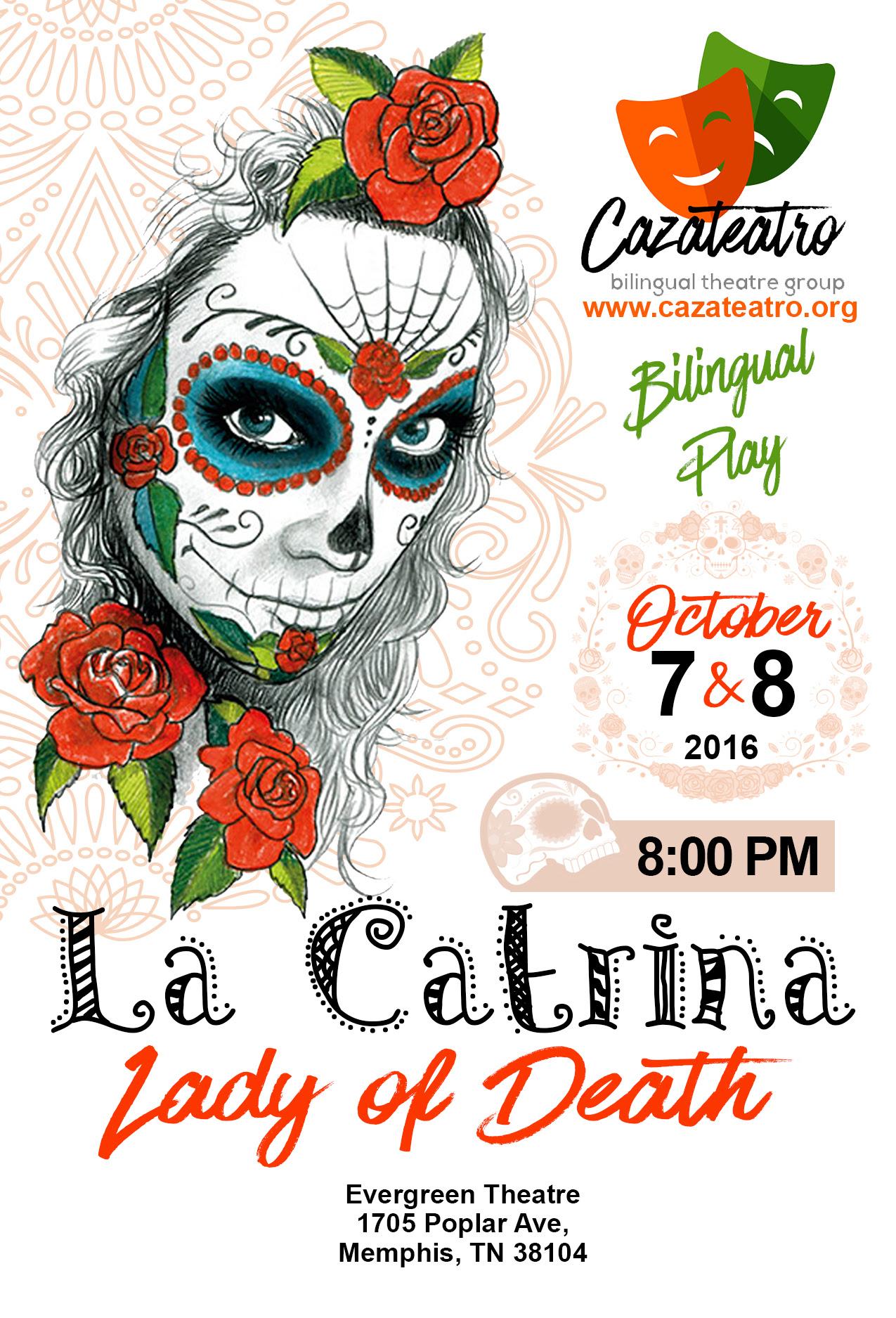 La Catrina Lady Of Death Bilingual Play Tennessee Arts Commission