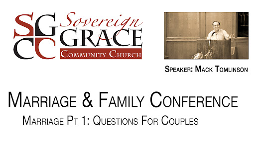 Mack Tomlinson - #1: Marriage Questions - Family Conference 2015 - Sovereign Grace Community Church