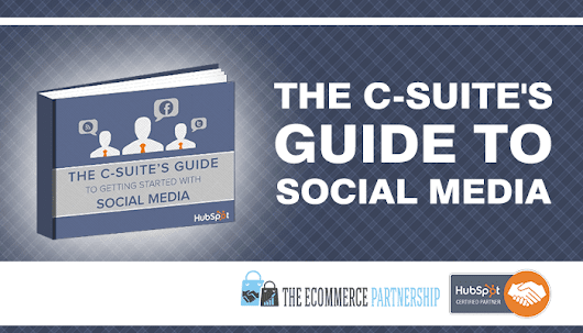 The C-Suite's Guide To Social Media