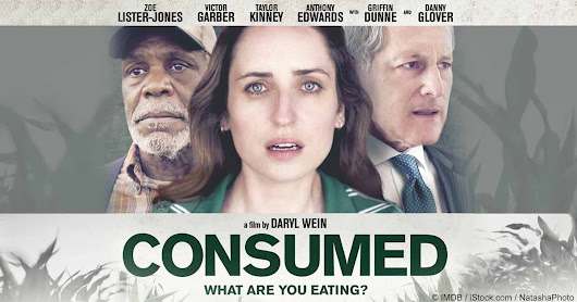 'Consumed' - A Film Where Fiction Melds With GMO Facts