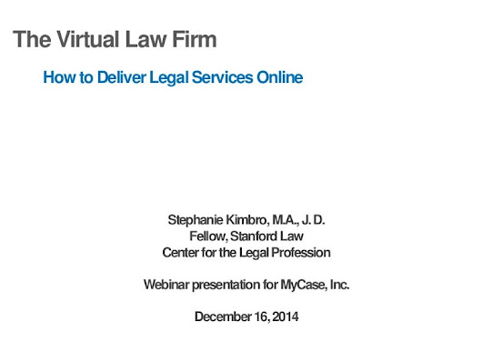 The Virtual Law Firm: How to Deliver Legal Services Online