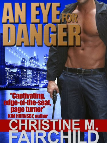 An Eye For Danger (The Goliath Conspiracy Trilogy) by Christine M. Fairchild