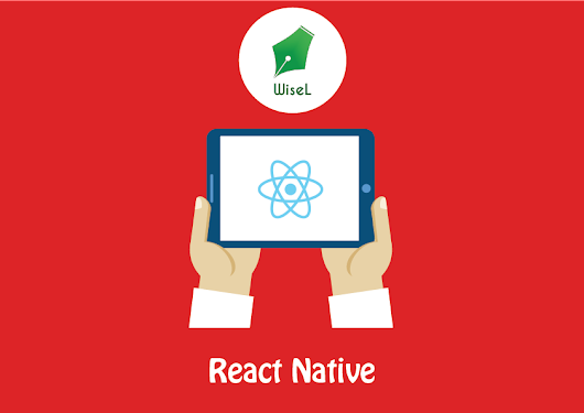 First step towards: React Native @ WiseL