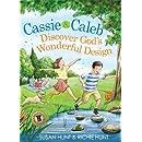 Cassie & Caleb Discover God's Wonderful Design (Plants & Pillars Series)