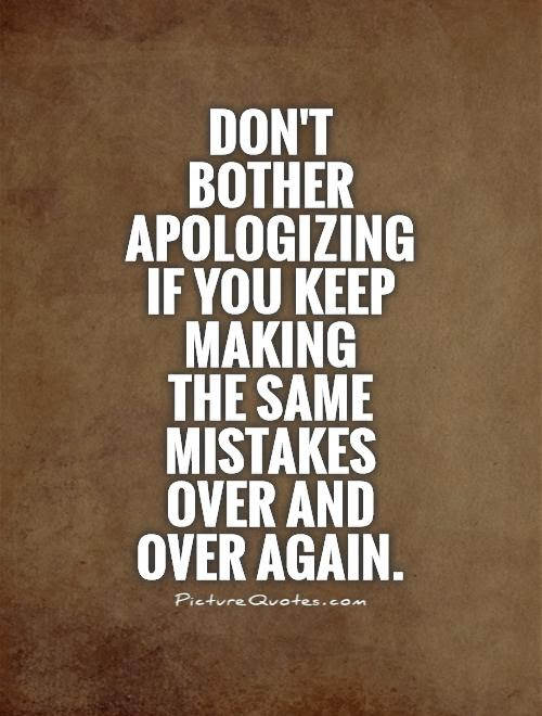 Quotes About Making Same Mistakes 42 Quotes