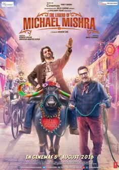The Legend of Michael Mishra (2016) full Movie Download