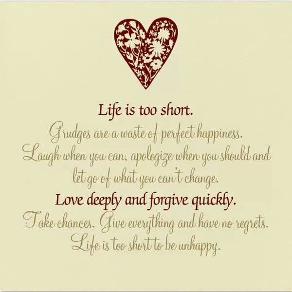 Life is too short to be unhappy. | Live Love Laugh | Pinterest