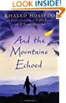 And the Mountains Echoed by Kahlid Hosseini book cover