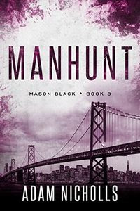 Manhunt by Adam Nicholls