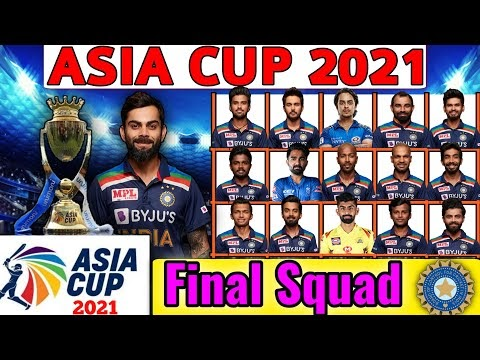 Asia Cup 2021 | Team India 18 Members Final Squad | Asia Cup 2021 Indian Players List | Asia Cup