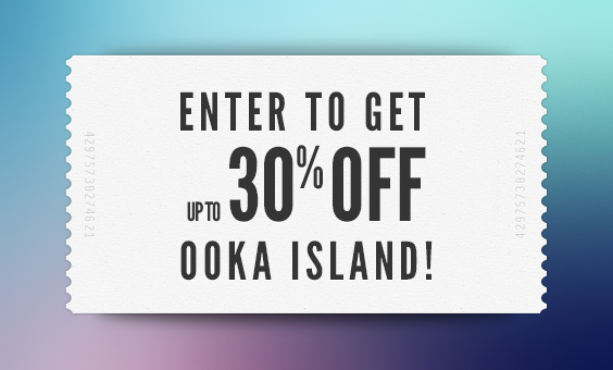 Share to get up to 30% off Ooka Island!