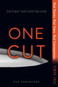Title: One Cut, Author: Eve Porinchak