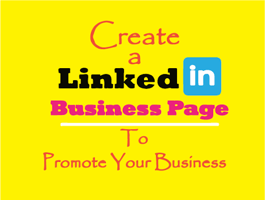 shifatulhasan94 : I will create professional linkedin business page for $5 on www.fiverr.com