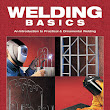 Welding Basics - An Introduction to Practical & Ornamental Welding (EPUB, PDF)