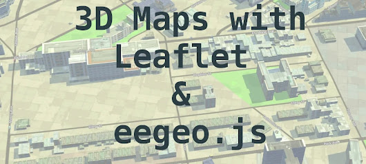 3D Maps with Leaflet and eegeo.js