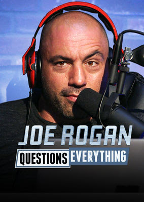 Joe Rogan Questions Everything - Season 1