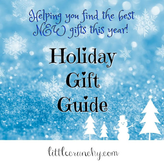 2016 Holiday Gift Guide - A Little Crunchy