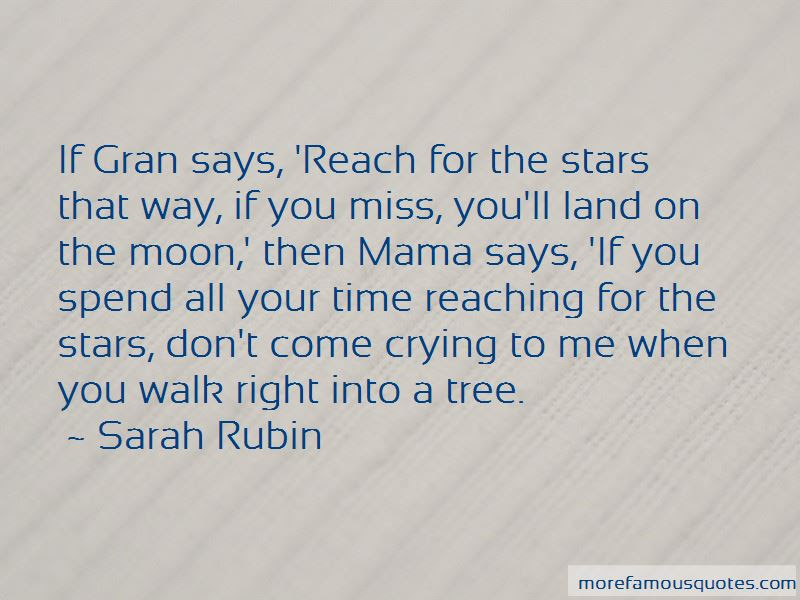 Quotes About Reaching The Stars Top 31 Reaching The Stars Quotes