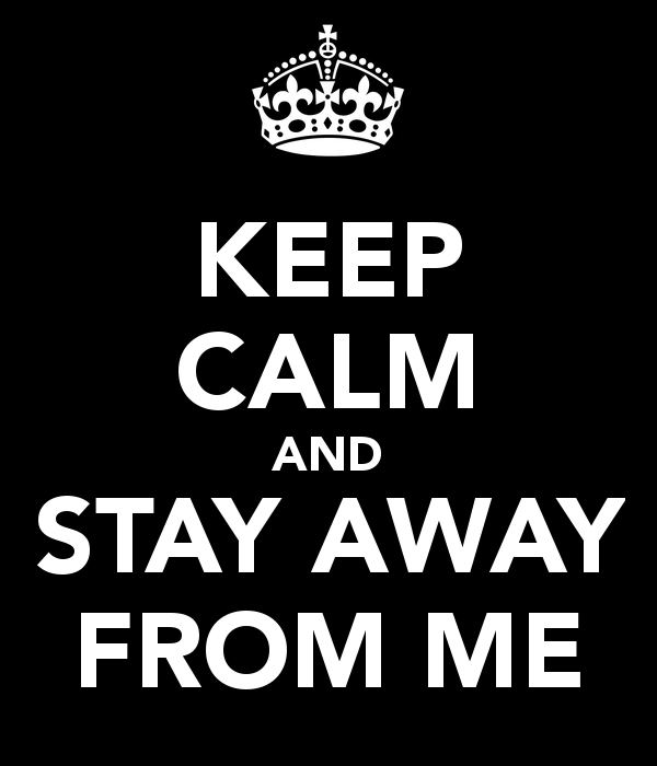 Quotes About Staying Away 67 Quotes