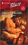 Fire In The Blood (Harlequin Blaze #397)