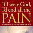 If I were God, I'd end all the pain eBook: John Dickson: : Kindle Store