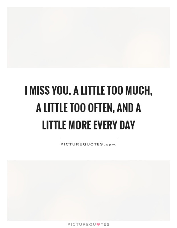 I Miss You Funny Quotes Sayings I Miss You Funny Picture Quotes