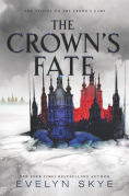 Title: The Crown's Fate, Author: Evelyn Skye