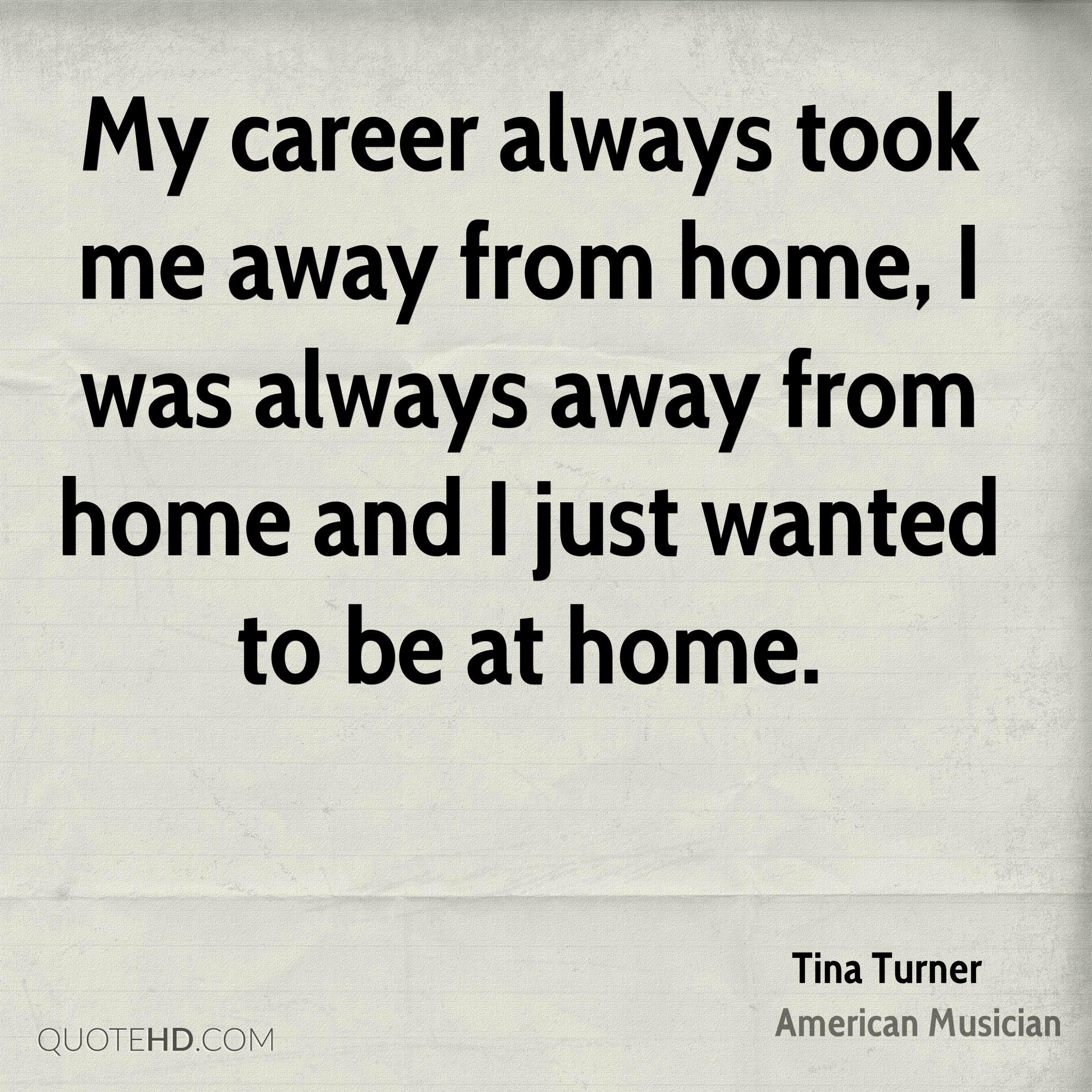 Tina Turner Home Quotes Quotehd