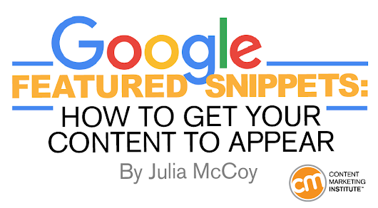 Google's Featured Snippets: How to Get Your Content to Appear