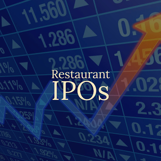 2017 Restaurant IPOs and the Stock Performance of Foodservice Chains