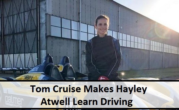 Tom Cruise Makes Hayley Atwell Learn Driving