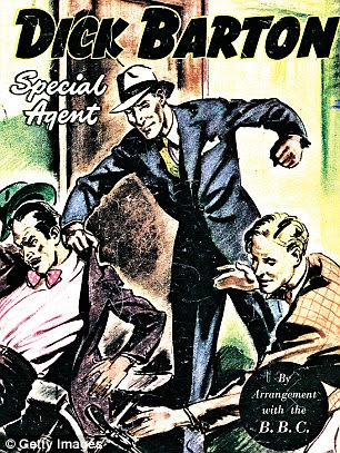 I remember being entranced by Dick Barton Special Agent when I was about 12