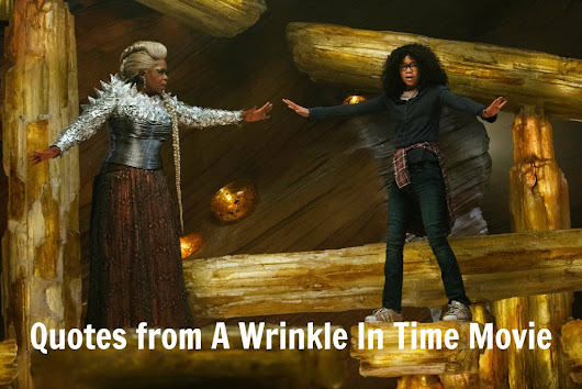 A Wrinkle In Time Quotes | Quotes from A Wrinkle In Time Movie
